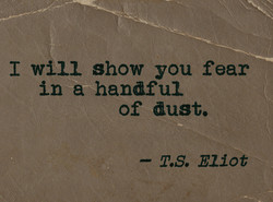 I will show you fear 