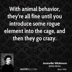 With animal behavior, 
