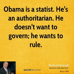 Obama is a statist. He's 