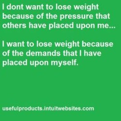 I dont want to lose weight 