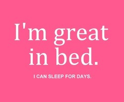 I'm great 