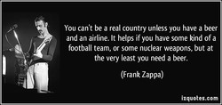 You can't be a real country unless you have a beer 