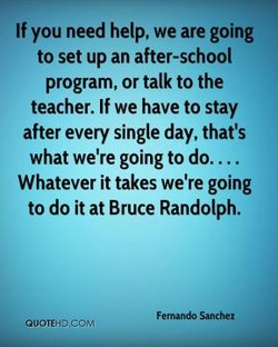 If you need help, we are going 
