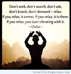 Don't seek, don't search, don't ask, 