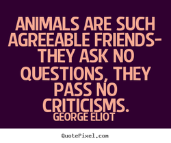 ANIMALS ARE SUCH 