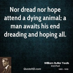 Nor dread nor hope 