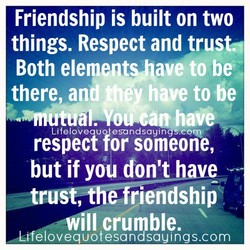 Friendship is built on two 