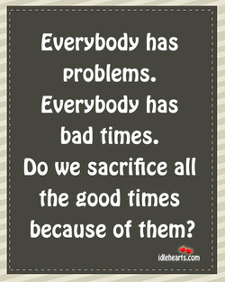 Everybody has 