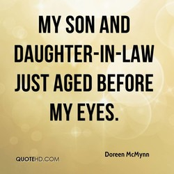 MY SON AND 