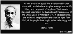 All men are created equal; they are endowed by their 