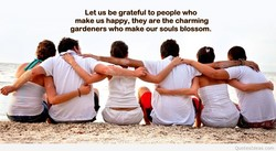 Let us be grateful to people who 