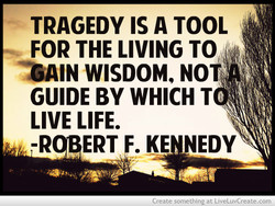 TRAGEDY IS A TOOL 
