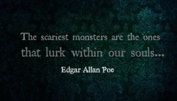 The scariest monsters are the 'ones 