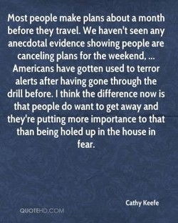 Most people make plans about a month 