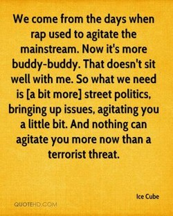 We come from the days when 