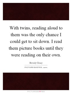 With twins, reading aloud to 