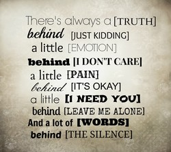 Theres always a [TRUTH] 
