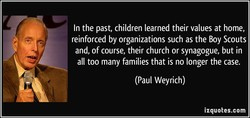 In the past, children learned their values at home, 
