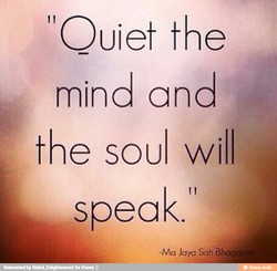 OUiet the 