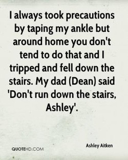 I always took precautions 