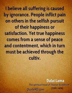 I believe all suffering is caused 