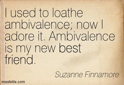 I used to loathe 
