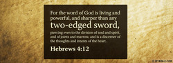 For the word of God is living and 
