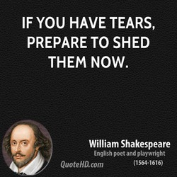 IF YOU HAVE TEARS, 