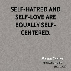 SELF-HATRED AND 
