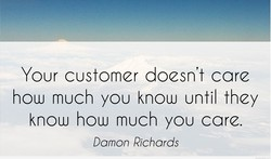 Your customer doesn't care 