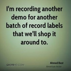 I'm recording another 