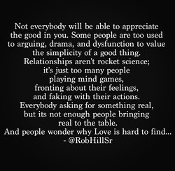 Not everybody will be able to appreciate 