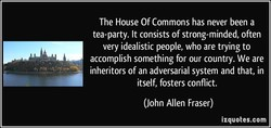 The House Of Commons has never been a 