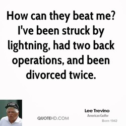 How can they beat me? 