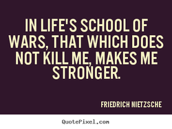 IN LIFE'S SCHOOL OF 