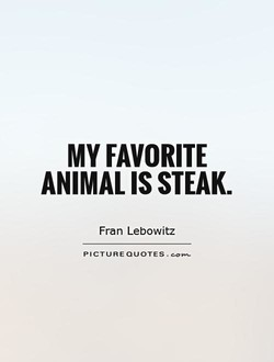 Quotes About Steak 151 Quotes
