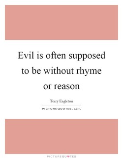 Evil is often supposed 