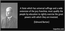 A State which has universal suffrage and a wide 