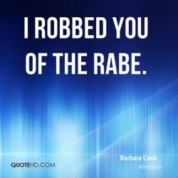 I ROBBED YOU 