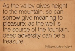 As the valley gives height 