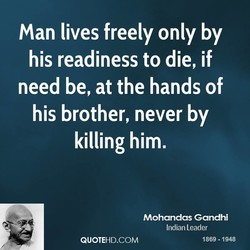 Man lives freely only by 