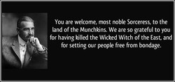 You are welcome, most noble Sorceress, to the 