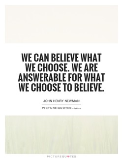 WE CAN BELIEVE WHAT 