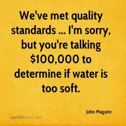 We've met quality 