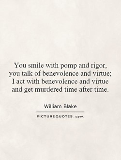 You smile with pomp and rigor, 