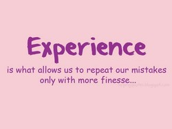 is what allows us to repeat our mistakes 