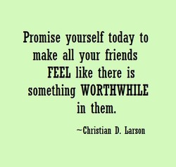 Promise yourself today to 