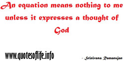 an equation means nothino to me 