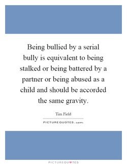 Being bullied by a serial 