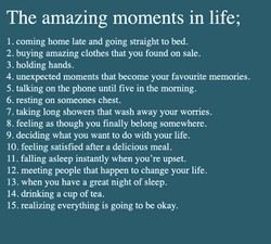 The amazing moments in life; 